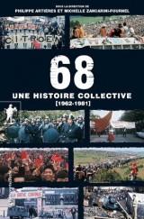 68, une histoire collective (1962-1981) [Poche]