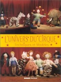 L'Univers du cirque : Techniques et modèles