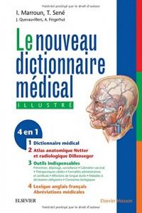 Nouveau dictionnaire médical: Version électronique et atlas anatomique inclus