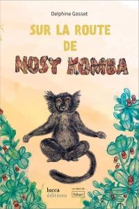 Sur la Route de Nosy Komba