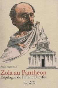 Zola au Panthéon : L'épilogue de l'affaire Dreyfus