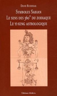 Symboles Sabian : Le sens des 360 degrés du zodiaque, Un mandala astrologique présentant le cycle des transformations et ses 360 phases symboliques