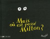 Mais où est passé Milton ?