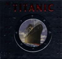 Le Titanic : Journal de bord d'un jeune passager