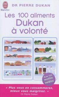 Les 100 aliments Dukan à volonté