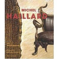 Michel Haillard : Edition bilingue français-anglais