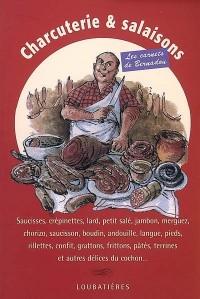Charcuterie et salaisons (les carnets de bernadou)