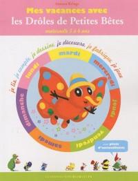 Mes vacances des Drôles de Petites Bêtes, cahier 2: Maternelle 5 à 6 ans