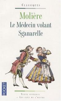 Le Médecin volant ; Sganarelle