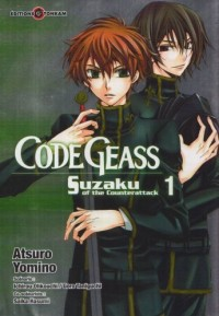 Code Geass : Suzaku of the Counterattack, Tome 1 :