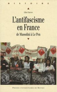 L'antifascisme en France de Mussolini à Le Pen