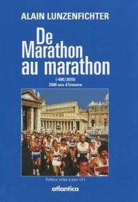 De marathon au marathon (-490/2010) 2500 ans d'histoire - 3 ème édition