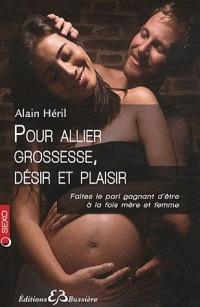 Pour allier grossesse, désir et plaisir