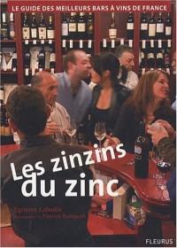 Les Zinzins du Zinc : Guide des meilleurs Bars à Vin de France.