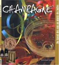 Champagne : Du travail des ceps au plaisir des bulles