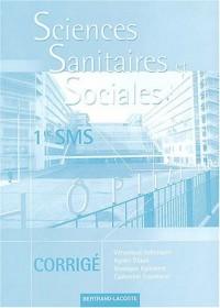 Sciences sanitaires et sociales 1ère SMS : Corrigé
