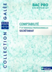 Comptabilité 1e et Tle Professionnelles Secrétariat