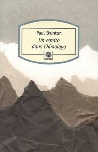 Un ermite dans l'Himalaya