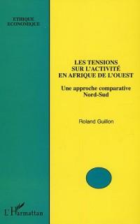 Les tensions sur l'activité en Afrique de l'Ouest : Une approche comparative Nord-Sud