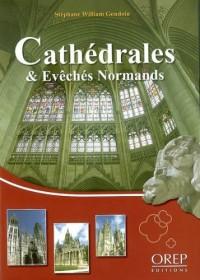 Cathédrales & Evêchés de Normandie