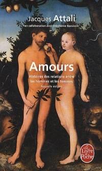 Amours : Histoires des relations entre les hommes et les femmes