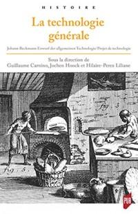 La technologie générale: Johann Beckmann Entwurf der algemeinen Technologie/Projet de technologie générale (1806)