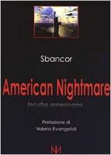 American nightmare. Incubo americano