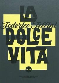 La Dolce Vita : L'album (1DVD)