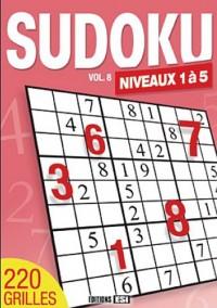 Sudoku Niveaux 1 à 5 : Volume 8