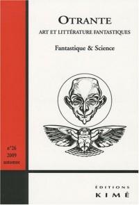 Otrante, N° 26, Automne 2009 : Fantastique & Science