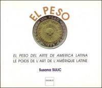 Le poids de l'art de l'Amérique latine