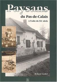 Paysans du Pas-de-Calais à l'aube du XXème siècle