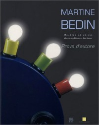 Martine Bedin : Prova d'autore