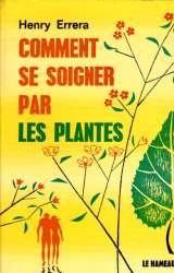 Comment se soigner par les plantes