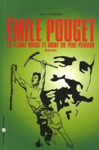 Emile Pouget : La plume rouge et noire du Père Peinard