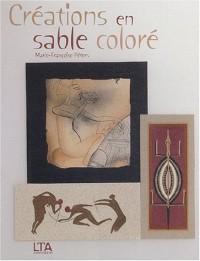 Créations en sable coloré