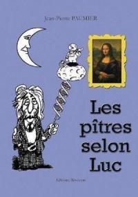 Les Pitres Selon Luc