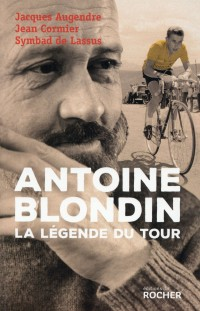 Antoine Blondin l Autre Maillot Jaune