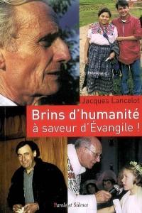 Brins d'humanité... à saveurs d'Evangile !