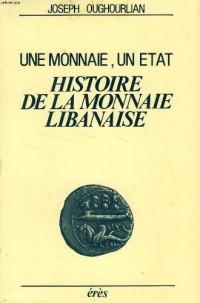 Histoire de la monnaie libanaise : Une monnaie, un État