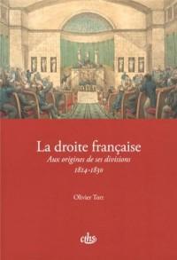 La droite française : Aux origines de ses divisions (1814-1830)
