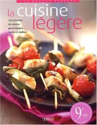 La cuisine légère : 150 recettes gourmandes, faciles à réaliser