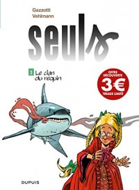 Seuls, Tome 3 : Le clan du requin