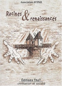 Racines et renaissances