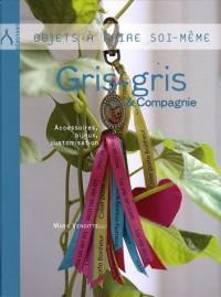 Gris-gris & Compagnie : Accessoires, bijoux, customisation