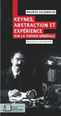 Keynes,Abstraction et Expérience