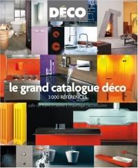 Le grand catalogue déco : 3000 références