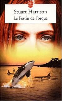 Le festin de l'orque