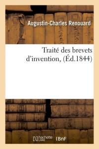 Traite des Brevets d Invention  ed 1844