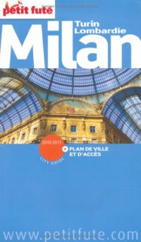 Le Petit Futé Milan Turin Lombardie